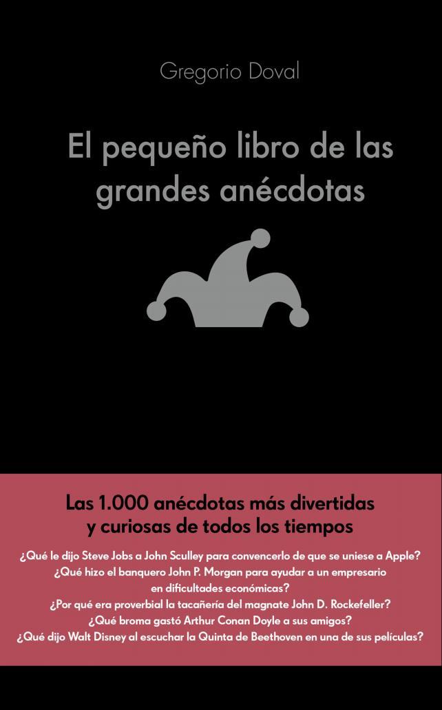 Las 1000 Anécdotas Más Divertidas Y Curiosas De Todos Los